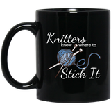 Knitters Know Where to Stick It - Coffee Mug and Tea Cup, Too! ● Black 11 ounces ● OldGettinPlace.com ● #oldgettinplace