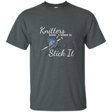 Knitters Know Where to Stick It - T-Shirt Unisex Gray ●  OldGettinPlace.com ● #oldgettinplace