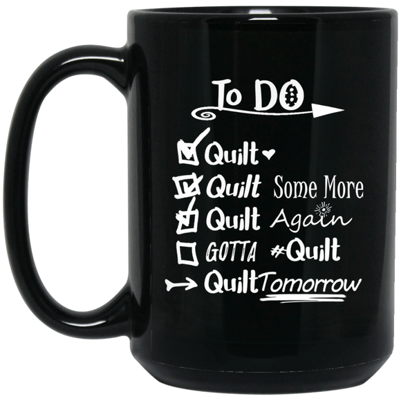 TO DO List for Quilting, Stitching - Funny Coffee Mug