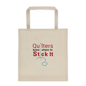 Quilters Know Where to Stick It - Canvas Tote Bag