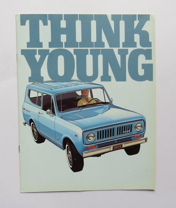 1973 International Harvester Think Young Truck Brochure Scout Traveltop CabTop