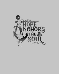 Hope Anchors the Soul Unisex Tee