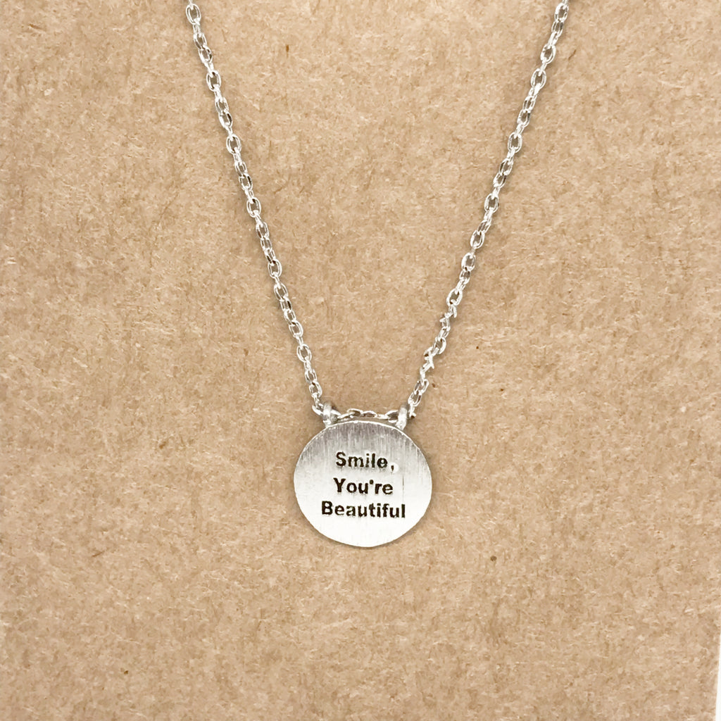 """Smile, You're Beautiful"" Necklace"