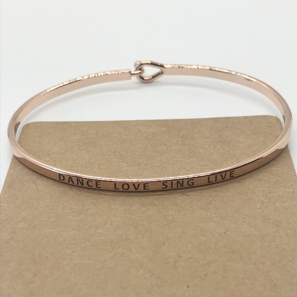 """DANCE LOVE SING LIVE"" Message Bracelet-Rose Gold"