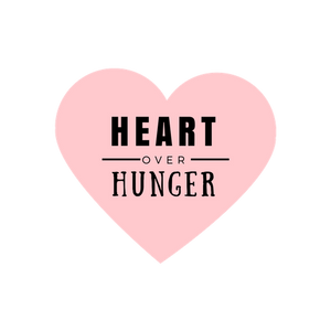 Heart over Hunger