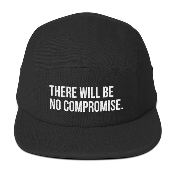 There Will Be No Compromise - thinking cap