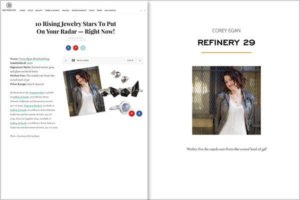 Corey Egan is one of 10 Rising Jewelry Stars Refinery 29 in 2012