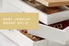 Best Jewelry Boxes of 2016 by Corey Egan
