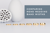 Comparing Mens Wedding Band Widths by Millimeter by Corey Egan