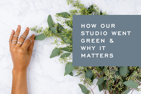 How Our Studio Went Green & Why It Matters by Corey Egan