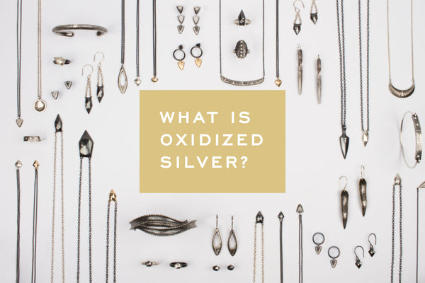 What is Oxidized Silver?