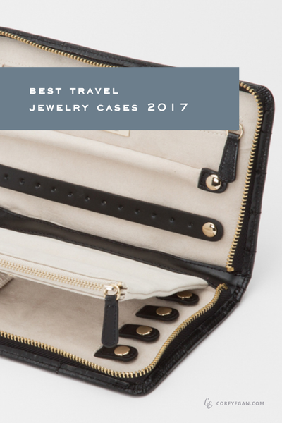 Best Travel Jewelry Cases of 2017 by Corey Egan