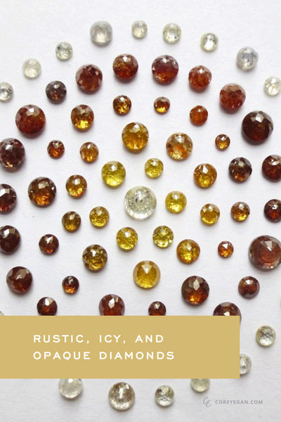 Rustic, Icy, and Opaque Diamonds an interview with Rough Diamond World by Corey Egan