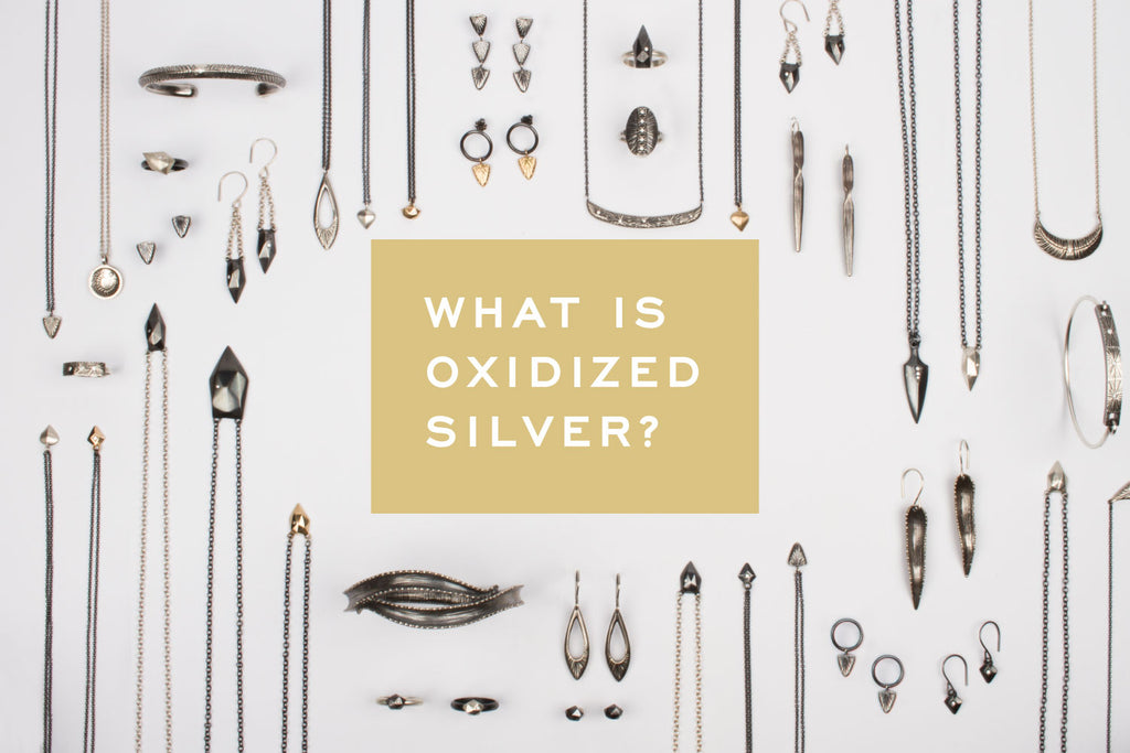 What is Oxidized Silver? What is Blackened Silver? – Corey Egan
