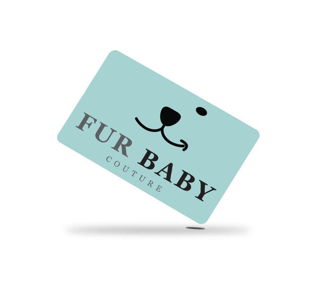 Gift Card - Furbaby Couture
