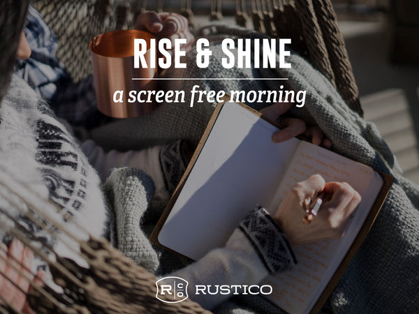 Rise and Shine: A Screen Free Morning