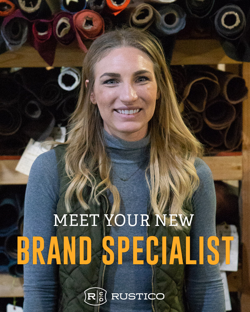 MEET YOUR NEW RUSTICO BRAND SPECIALIST