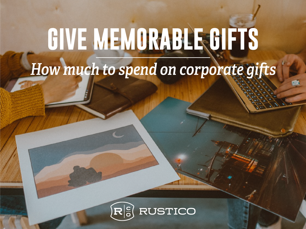How Much to Spend on Corporate Gifts