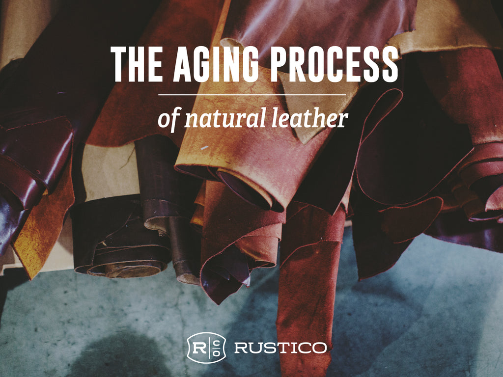 The Aging Process of Natural Leather