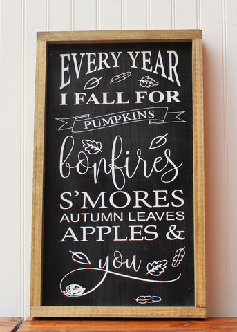 Every year I fall for you farmhouse sign