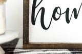 Its so good to be home modern farmhouse sign