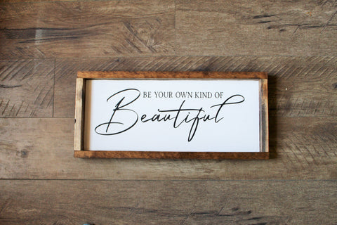 Be your own kind of beautiful sign - Inspirational quote - Girl's bedroom decor