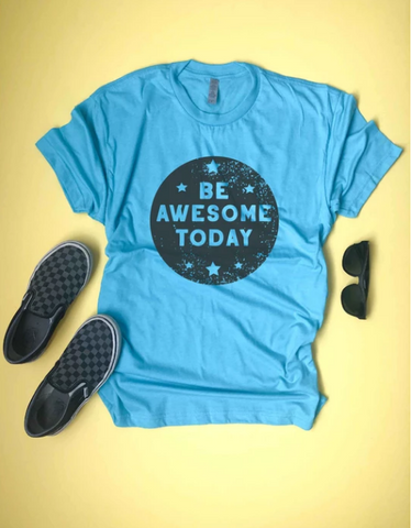 Be Awesome Today Kids Tee