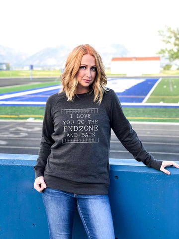 I Love you to the End Zone French Terry Raglan (Heather Grey or Charcoal)