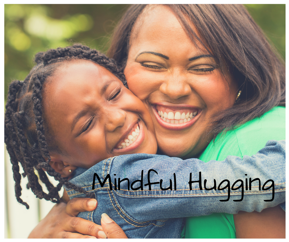Mindful Hugging