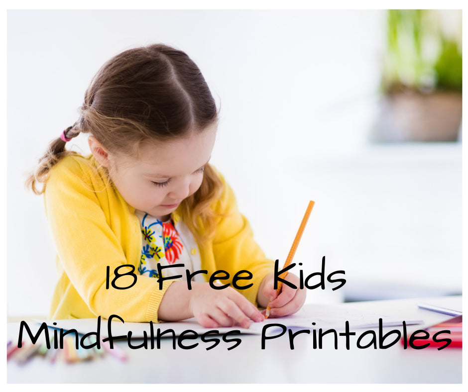 18 Free Mindfulness Kids Printables