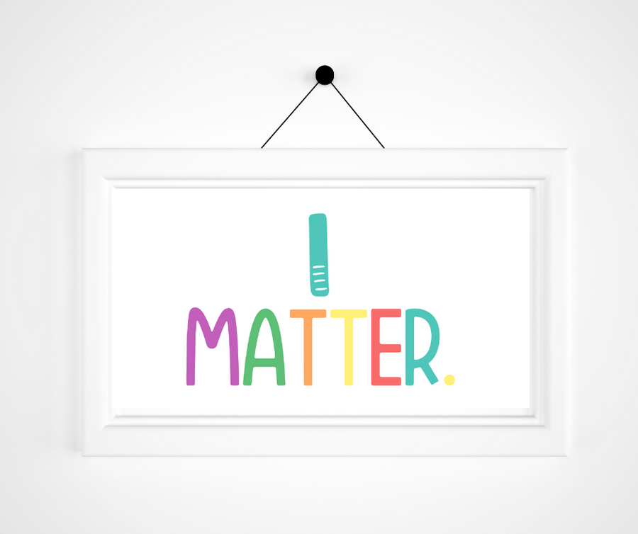 Kids Create the Change | I Matter Affirmation Print | Kids Mindfulness
