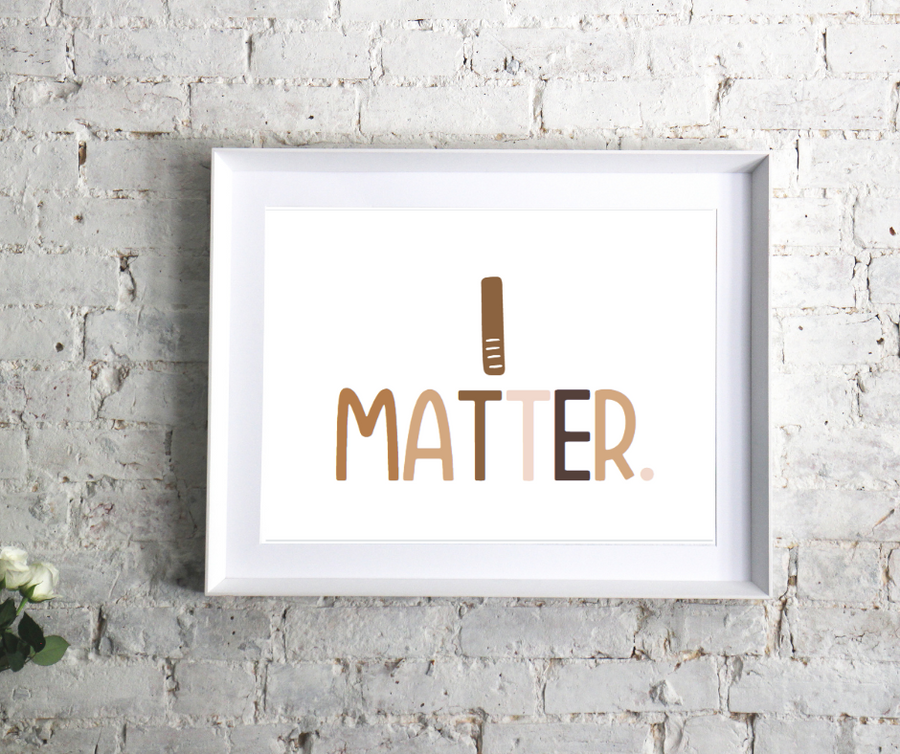 I Matter Affirmation Print | Kids Mindfulness And Affirmations | Peace
