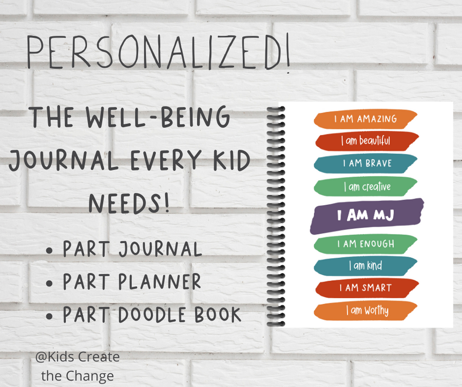 Kid's Well-Being Journal- Gratitude, Positive Thinking, Mindfulness, Affirmations, Character-Building, Self-Esteem Building.