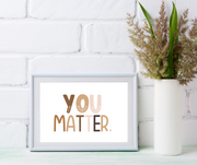 You Matter Affirmation Print | Positive Affirmations For Kids
