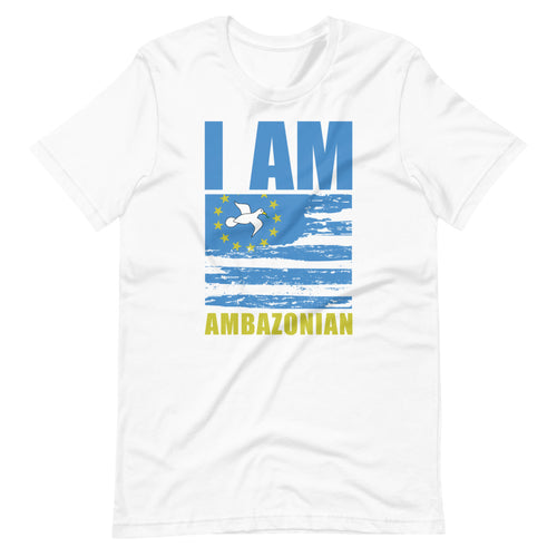 Short-Sleeve Unisex  I Am Amazonian T-Shirt