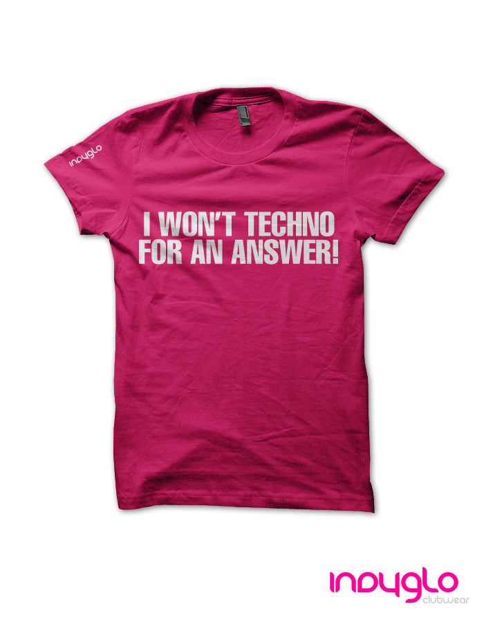 I Won't Techno for an Answer!