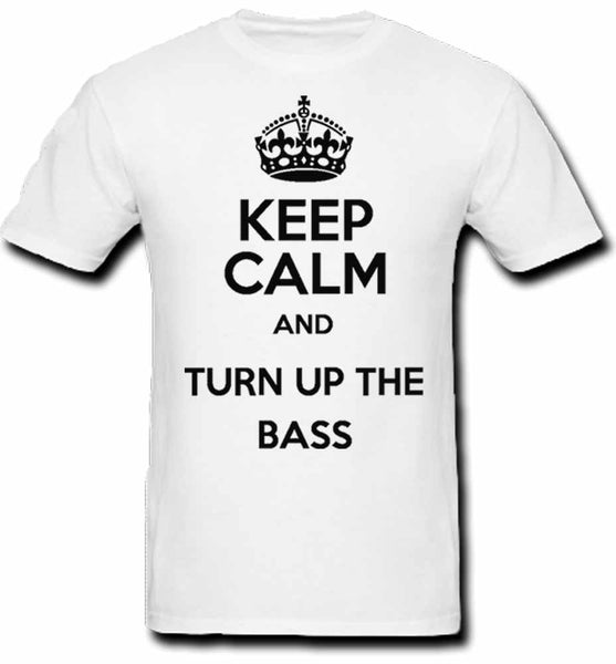 """Keep Calm and Turn Up the Bass"" Graphic T-Shirt"