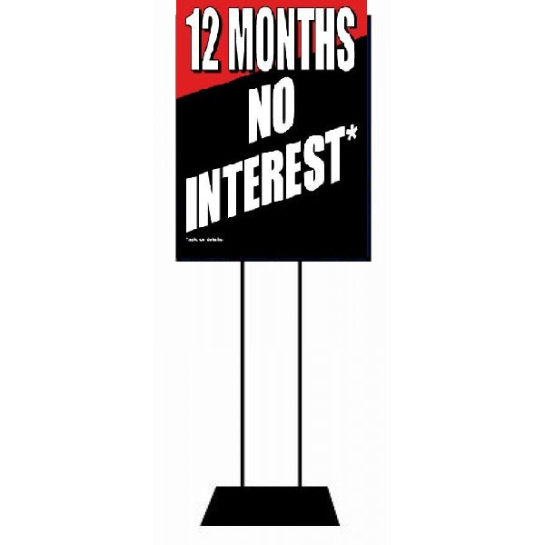 12 Months No Interest Standard Poster-Floor Stand Sales Event Signs