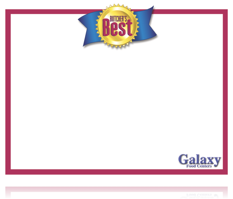 "Galaxy Food Centers Butchers Best Shelf Signs -8.5""H x 11""W -100 price cards"