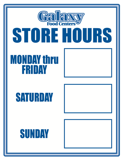 "Galaxy Supermarket Store Hours Door Static Cling- 8.5""W x 11""H"
