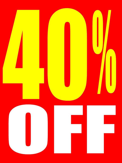 "40 % Off Window Signs Poster-36"" W x 48"" H"