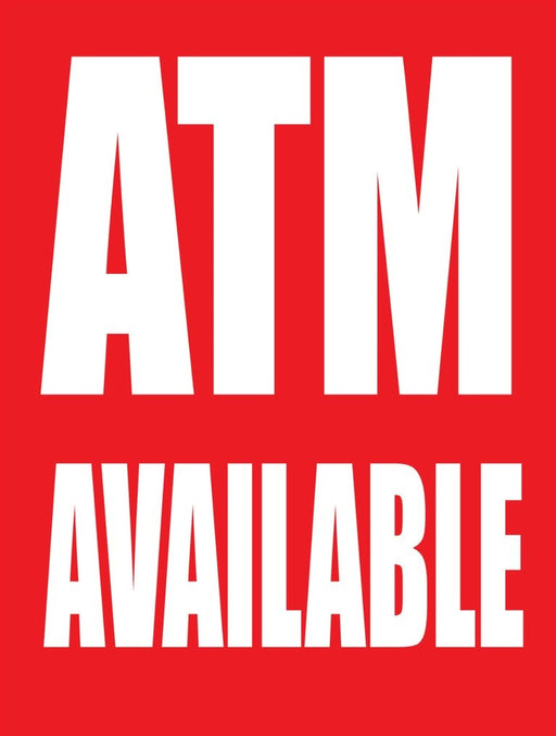 "ATM Window Signs Poster-36"" W x 48"" H"