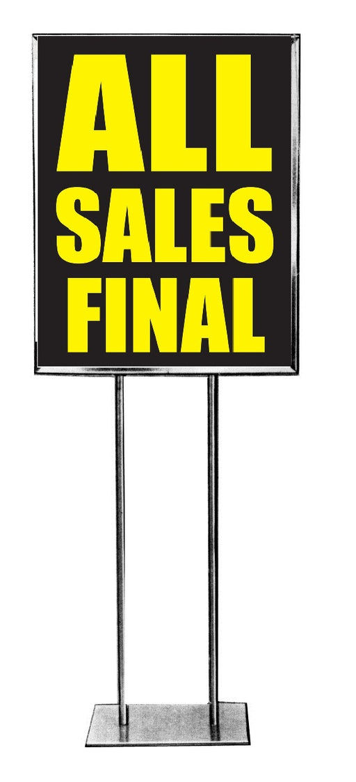 "All Sales Final Standard Posters -Floor Stand Sign - 22""X 28"""