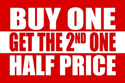 "Buy One Get the 2nd Half Price Window Sign Poster-22"" H x 28"" W"