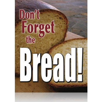 "Don't Forget The Bread Hanging Pennant Signs- 14""W x 20""H"