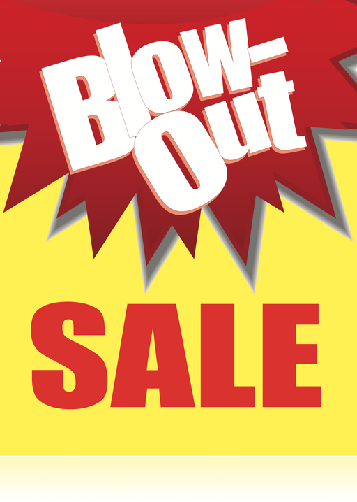 "Blow Out Sale Window Signs Poster-36"" W x 48"" H"