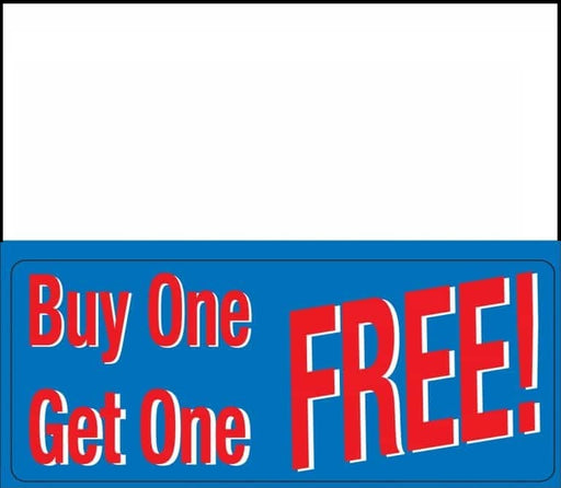 "Buy One Get One Free Shelf Signs -Price Cards -5.5"" W x 7"" H -10 signs"