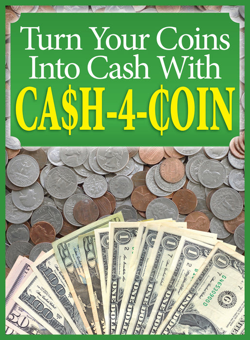 Cash for Coins Floor Stand Stanchion Sign- 22 x 28
