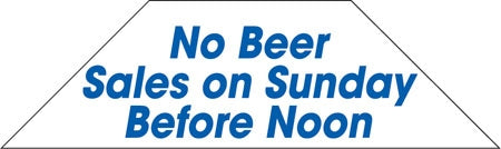Cooler Door Decals-Clings- No Beer On Sunday before Noon