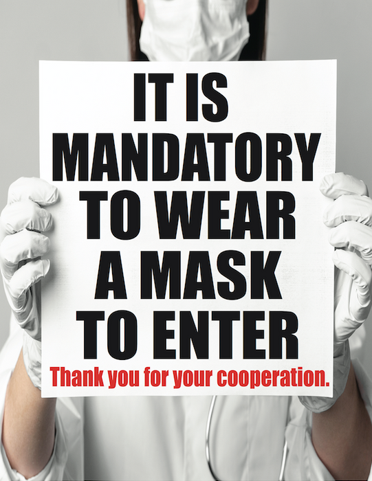 "COVID-19 It Is Mandatory to Wear A Mask to Enter Stanchion Floorstand Sign 22""x28"""